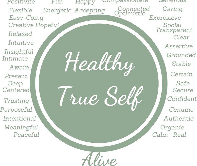 Building a Healthy True Self